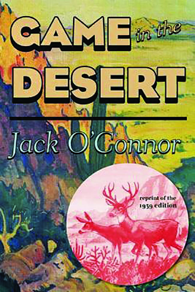 Game in the Desert by Jack O'Connor