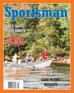 The July, 2016 issue of The Maine Sportsman