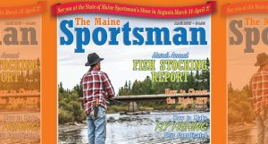 The April 2017 Issue of The Maine Sportsman