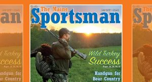 The May 2017 Issue of The Maine Sportsman