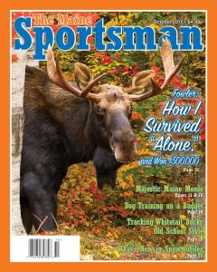 The October 2017 Issue of The Maine Sportsman | The Maine Sportsman