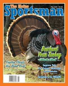 The May 2018 Issue of The Maine Sportsman