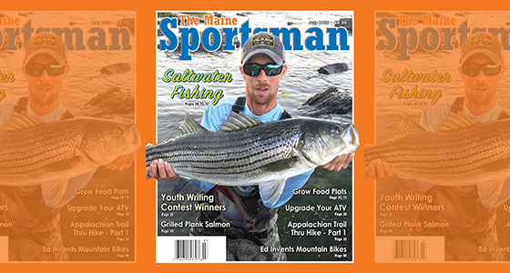 The July 2019 Issue of The Maine Sportsman | The Maine Sportsman