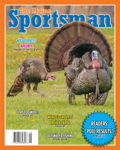 The Maine Sportsman, May 2016 Issue