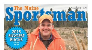 The Maine Sportsman's February, 2016 Issue